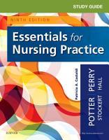 Study Guide for Essentials for Nursing Practice   E Book PDF