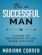 Be a Successful Man