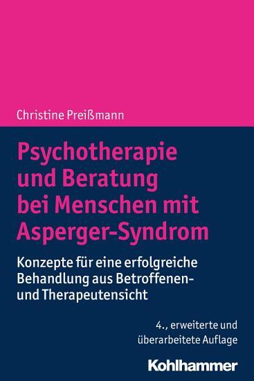 Psychotherapie und Beratung bei Menschen mit Asperger Syndrom PDF