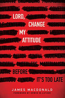 Lord  Change My Attitude