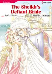 THE SHEIKH'S DEFIANT BRIDE: Harlequin Comics