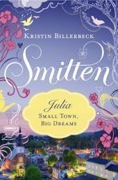 Small Town, Big Dreams: A Smitten Novella
