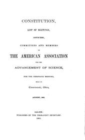 Constitution, List of Meetings, Committees, and Members of the American Association for the Advancement of Science