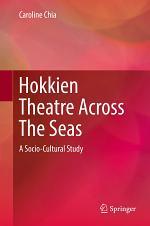 Hokkien Theatre Across The Seas