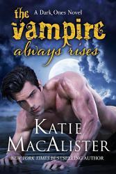 The Vampire Always Rises Dark Ones 11  Book PDF