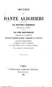Œuvres de Dante Alighieri. La Divine Comédie, traduction A. Brizeux. La Vie nouvelle, traduction E.-J. Delécluse