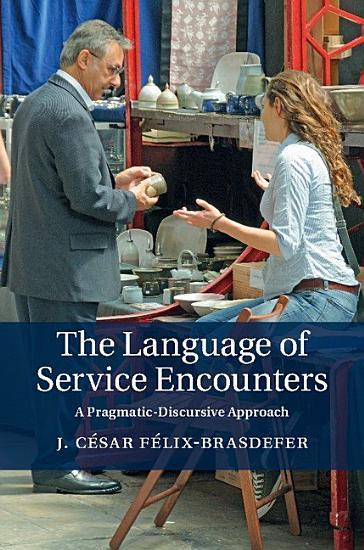 The Language of Service Encounters PDF