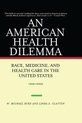 An American Health Dilemma PDF