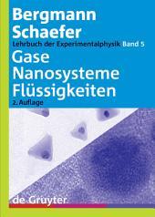 Gase, Nanosysteme, Flüssigkeiten: Ausgabe 2