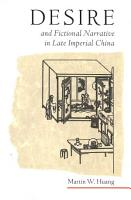 Desire and Fictional Narrative in Late Imperial China PDF