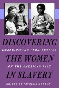 Discovering the Women in Slavery Book