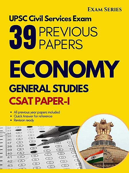 Indian Economy 38 Previous Papers Csat Paper I Civil Services Exam 1nd Edition