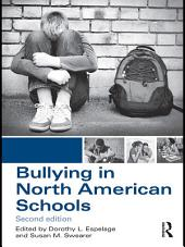 Bullying in North American Schools: Edition 2