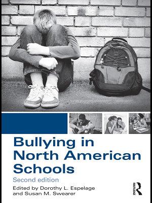 Bullying in North American Schools