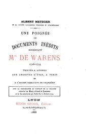Une poignée de documents inédits concernant Mme. de Warens, 1726-1754, trouvés à l'ancien tabellion de Chambéry