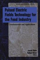 Pulsed Electric Fields Technology for the Food Industry PDF