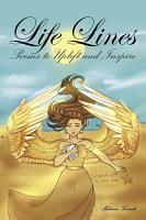 Life Lines  Poems to Uplift and Inspire PDF