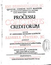 Joh. Brunnemanni ... De processu concursus creditorum praelectiones publicae
