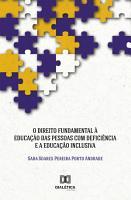 O Direito Fundamental    Educa    o das Pessoas com Defici  ncia e a Educa    o Inclusiva PDF