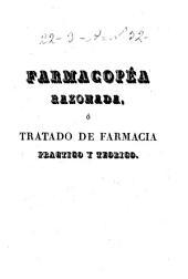 Farmacopéa razonada ó Tratado de farmacia práctico y teórico: Volumen 3