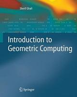 Introduction to Geometric Computing PDF