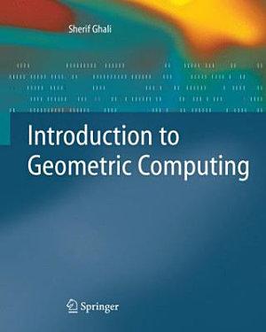 Introduction to Geometric Computing PDF