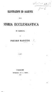 Illustrazioni ed aggiunte alla storia ecclesiastica di Sardegna