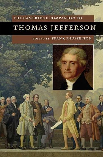 The Cambridge Companion to Thomas Jefferson PDF