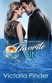 Favorite Coffee, Favorite Sin