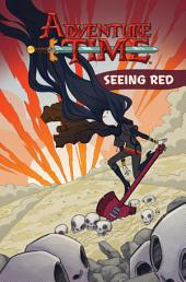 Adventure Time Vol. 3 OGN: Seeing Red: Volume 3