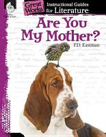 An Instructional Guide for Literature  Are You My Mother  PDF