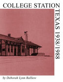 College Station  Texas 1938 1988 PDF