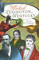 Wicked Lexington  Kentucky PDF