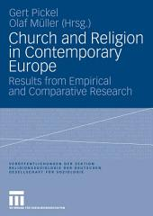 Church and Religion in Contemporary Europe: Results from Empirical and Comparative Research
