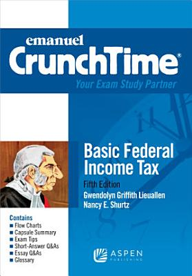 Emanuel CrunchTime for Basic Federal Income Tax
