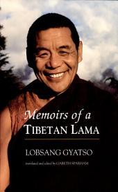 Memoirs of a Tibetan Lama