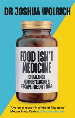 Food Isn t Medicine