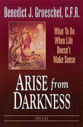 Arise From Darkness Book PDF