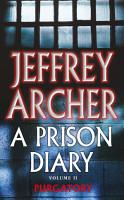 Purgatory     Wayland  A Prison Diary 2 PDF