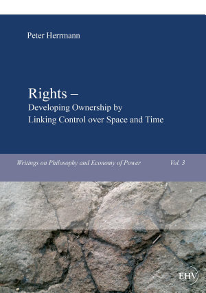 Rights   Developing Ownership by Linking Control over Space and Time PDF