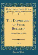 The Department of State Bulletin  Vol  8