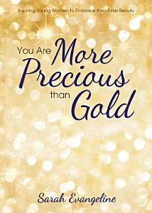 You Are More Precious than Gold