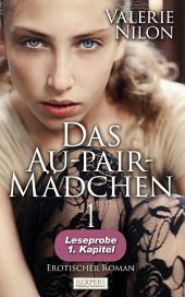 Das Au-pair-Mädchen - Erotischer Roman: 1. Kapitel - Leseprobe