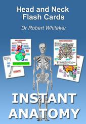 Instant Anatomy Head and Neck Flash Cards