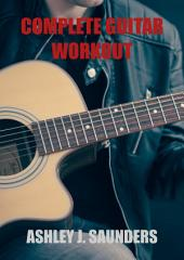 Complete Guitar Workout