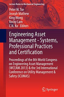 Engineering Asset Management   Systems  Professional Practices and Certification PDF
