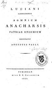 Somnium, Anacharsis, Patriae encomium