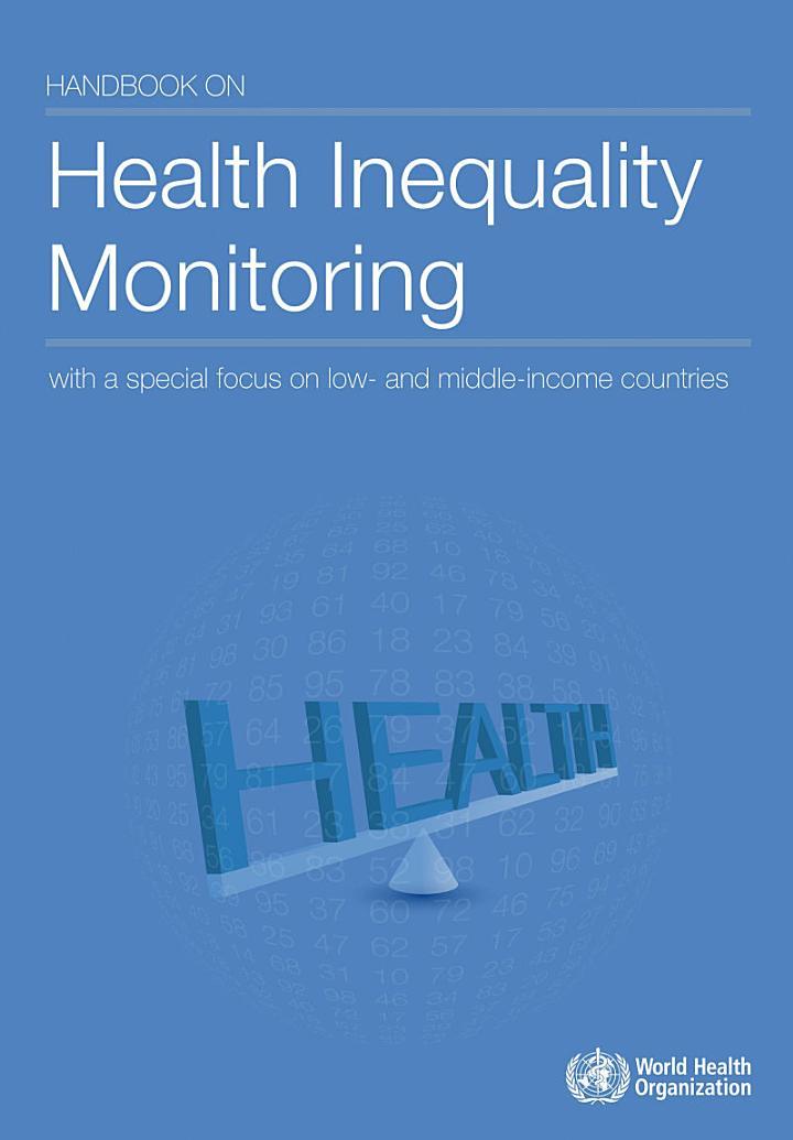 Handbook on Health Inequality Monitoring