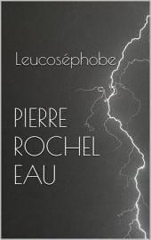 Leucoséphobe
