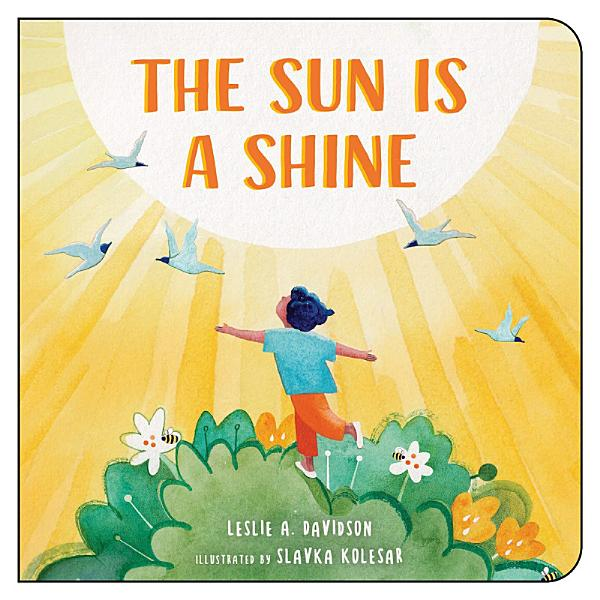Download The Sun is a Shine Book
